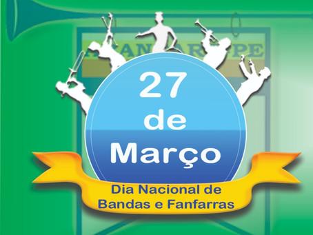 27 de Março, dia nacional de Bandas e Fanfarras