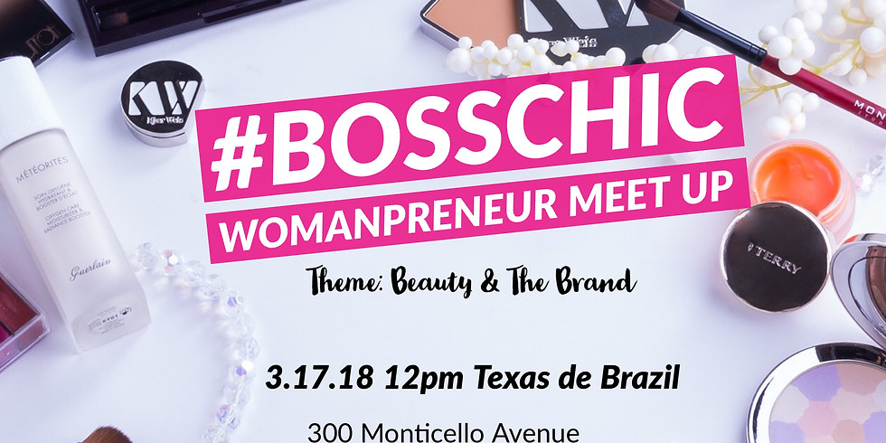 Beauty and the Brand: Womanpreneur Meet Up
