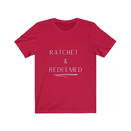 Ratchet & Redeemed Tee