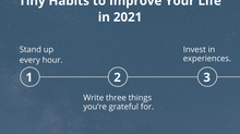 Tiny Habits to Improve Your Life in 2021