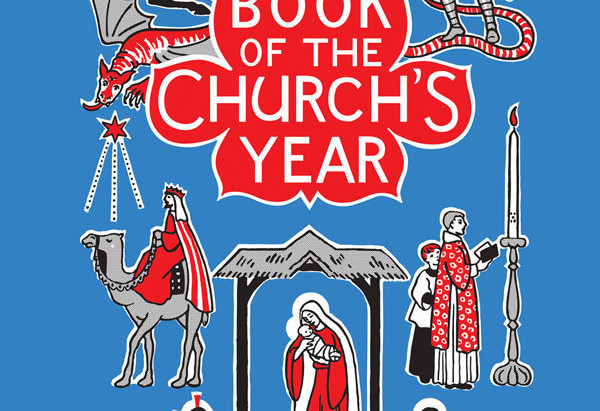 The Christian Year in Story : My Book of the Church's Year by Enid M. Chadwick