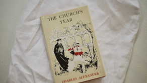 """The Christian Year in Story: """"The Church's Year"""" by Charles Alexander"""