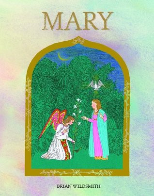 The Church's Year in Story: Picture Books About Mary