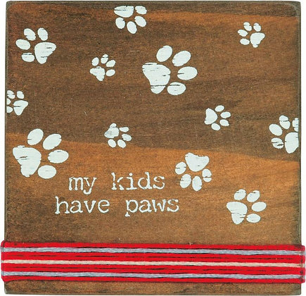 Primitives by Kathy Stitched Block- My kids have paws
