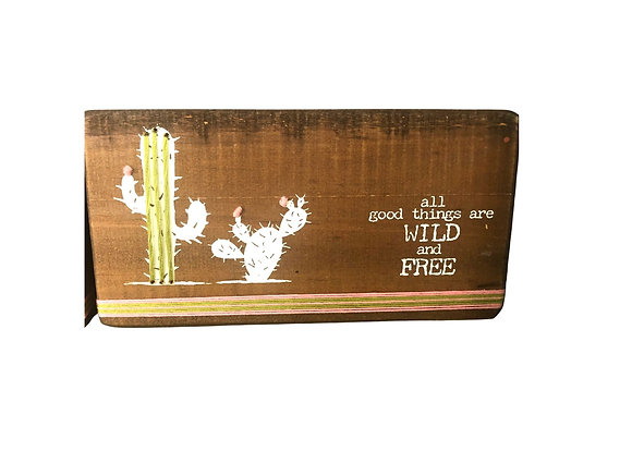 Primitives by Kathy Stitched Block All the Good Things are Wild and Free