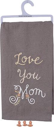 Dish Towel - Love You Mom