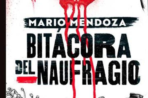 portada-bitacora-del-naufragio-mario-mendoza-202103270008_37727598_20210514162504.jpg