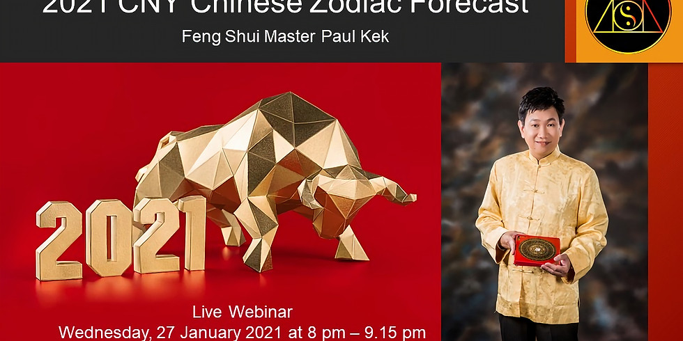2021 CNY 12 Chinese Zodiac Signs Forecast (Year of the Metal Ox)
