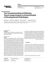 The translational role of diffusion tensor image analysis in animal models of developmental pathologies
