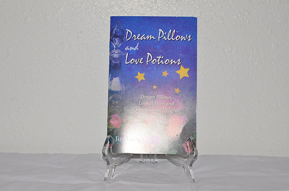 Dream Pillows and Love Potions
