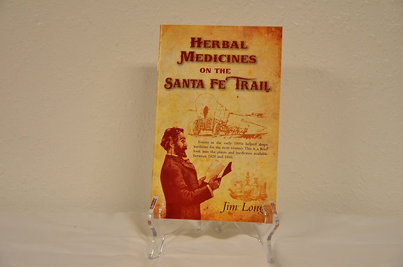 Herbal Medicines of the Santa Fe Trail