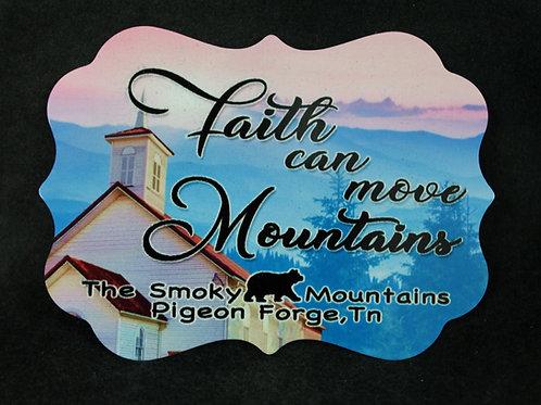 Aluminum Magnet - Faith can move Mountains - SMSPM012
