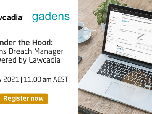 Under The Hood: Gadens Breach Manager Platform – Powered By Lawcadia.