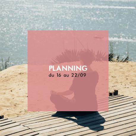 [AGENDA] Planning de la semaine du 16 au 22 septembre