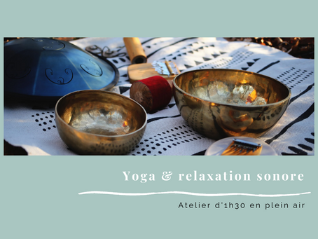 Yoga & Relaxation Sonore en plein air à Limoges