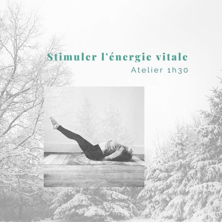 AGENDA   Atelier en ligne 1h30 - Stimuler l'énergie vitale pour faire face à l'hiver