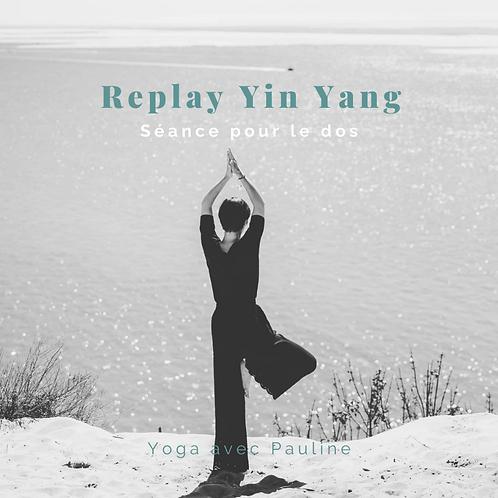 Replay Yin Yang - Séance pour le dos