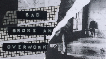 -ZINE PUBLICATION- Sad, Broke and Overworked (August 2018)
