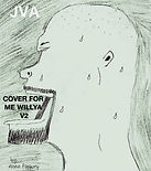 Cover For Me Willya V2.jpg