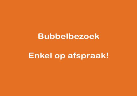 Bubbelbezoek enkel op afspraak