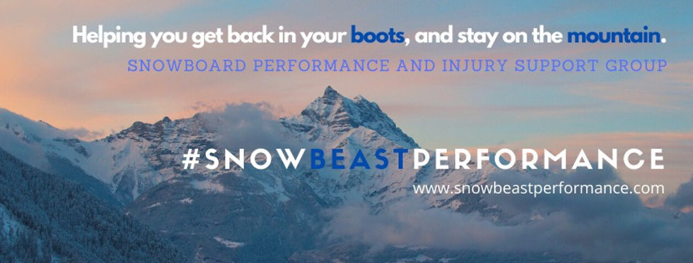 Facebook Group | Snowboard Performance and Injury Support | Helping you get back in your boots | and stay on the mountain | Snowbeastperformance