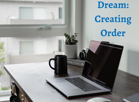An OBM's Dream: Creating Order