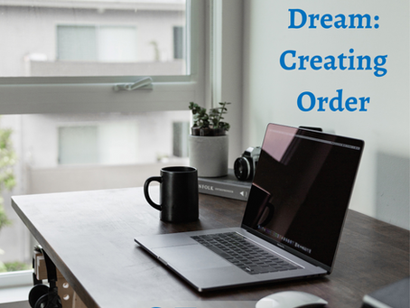 An OBM's Dream: Creating Order