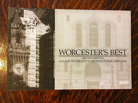 Worcester's Best: A Guide to the City's Architectural Heritage