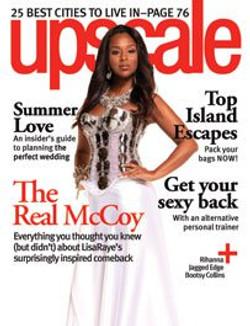 UpScale Magazine . Lisa Raye Mccoy.