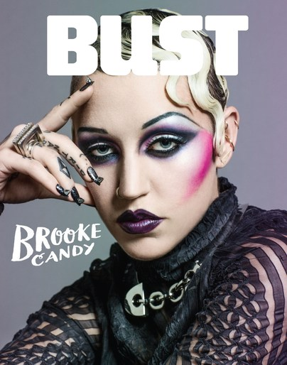Brooke Candy . Bust Magazine.