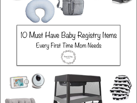 10 Must Have Baby Registry Items Every First Time Mom Needs