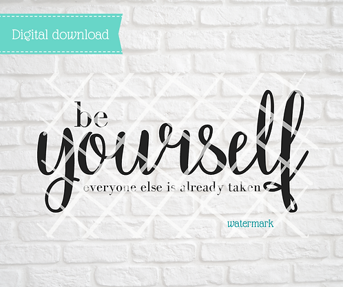 Be Yourself Digital Download
