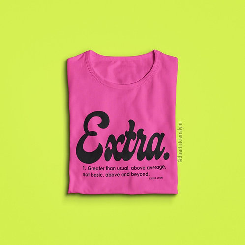 BOLD PINK EXTRA  UNISEX FIT TEE