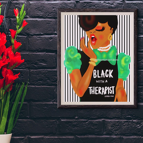 BLACK WITH A THERAPIST LUSTRE PRINT