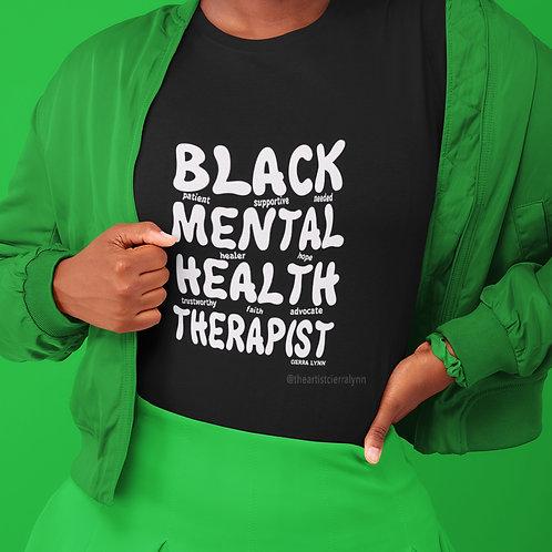 Black Mental Health Therapist UNISEX FIT TEE