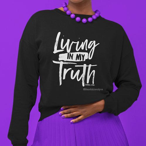 LIVING IN MY TRUTH UNISEX/ OVERSIZED FIT) SWEATSHIRT