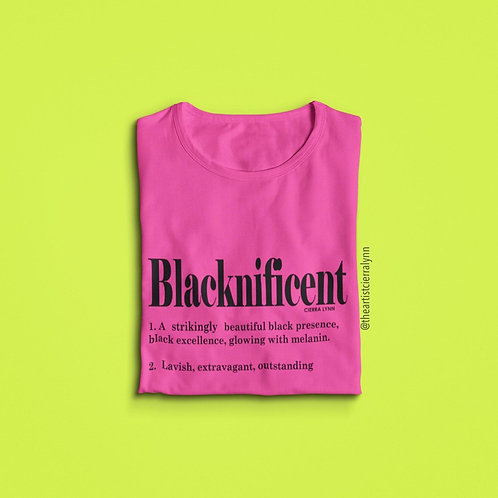 BOLD BLACKNIFICENT  UNISEX FIT TEE