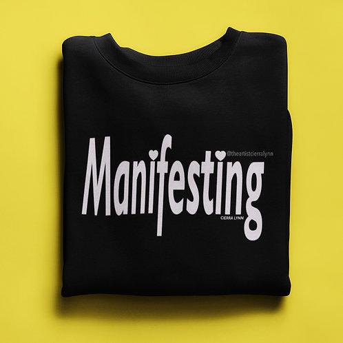 MANIFESTING   (UNISEX/ OVERSIZED FIT)