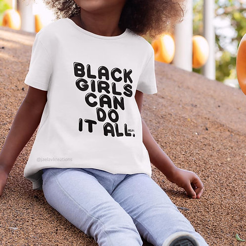 YOUTH BLACK GIRLS CAN DO IT ALL TEE - BY JAELA V.