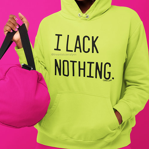 I LACK NOTHING  (UNISEX/ OVERSIZED FIT)