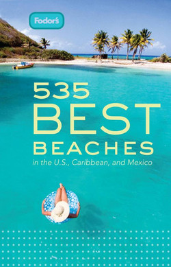 Fodor's 535 Best Beaches