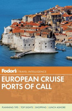 Fodor's European Cruise Ports of Cal