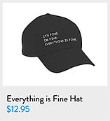 everything_is_fine_hat.jpg