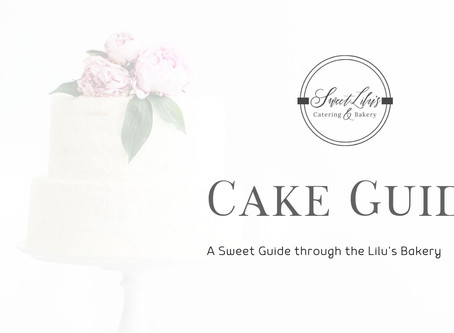 Sweet Lilu's Cake Guide: Let's Create the Cake of your Sweet Dreams!