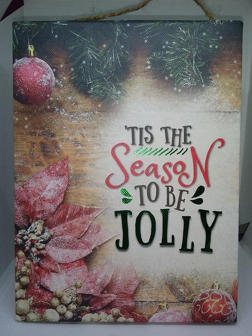 """Tis The Season To Be Jolly"" Wall Decor"