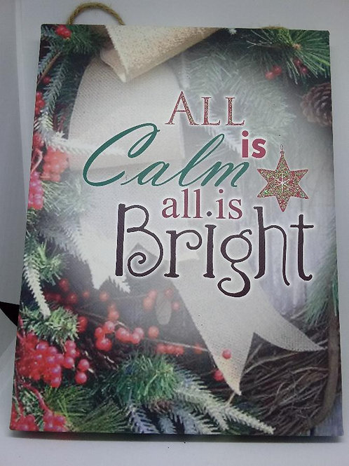 """All Is Calm All  Is Bright"" Holiday Wall Decor"