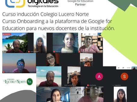 Colegio Lucero Norte empodera a sus docentes con herramientas de Google for Education.