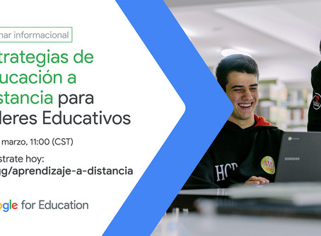 Estrategias de Educación a Distancia: Google for education