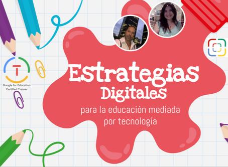 Taller Estrategias digitales para la educación mediada por tecnología