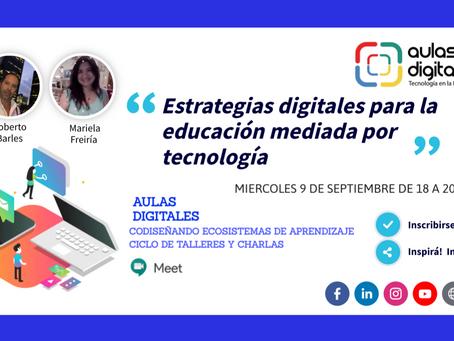 Estrategias digitales para la educación mediada por tecnología